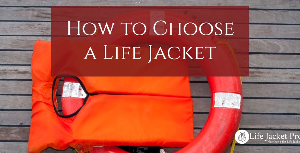Best Life Jacket Buying Guide