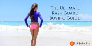 The Ultimate Rash Guard Buying Guide 2018
